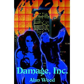 Schäden Inc. durch Holz & Alan