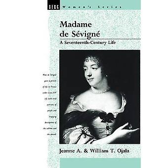 Madame de Sevigne by Ojala & Jeanne A.