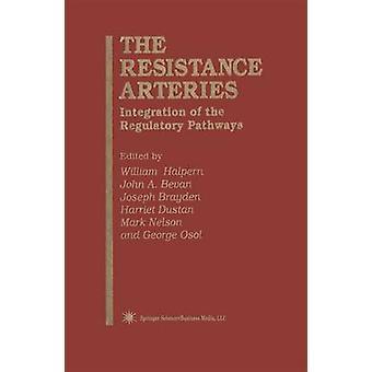 The Resistance Arteries  Integration of the Regulatory Pathways by Halpern & William