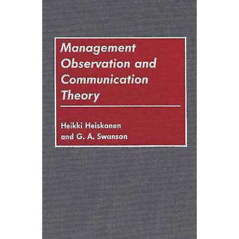 Hantering av Observation och kommunikationsteori av Heiskanen & Heikki