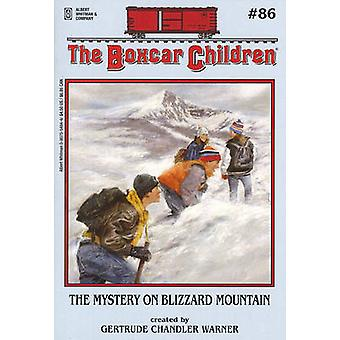 The Mystery on Blizzard Mountain by Gertrude Chandler Warner - 978080