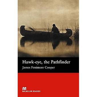 Hawk-Eye - the Pathfinder - Beginner by James Fenimore Cooper - T.P. Y
