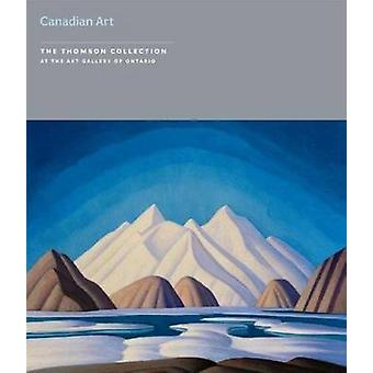 Canadian Paintings in the Thomson Collection - In the Art Gallery of O
