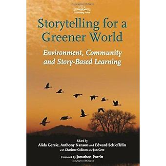Storytelling for a Greener World - Environment - Community and Story-B