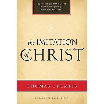 The Imitation of Christ by Thomas - 9781557256089 Book