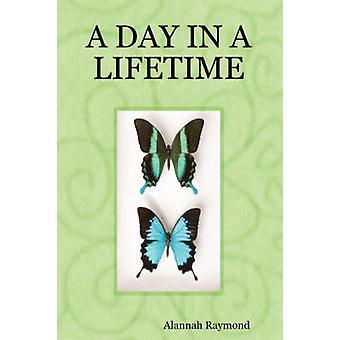 A Day in a Lifetime by Raymond & Alannah