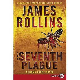 The Seventh Plague by James Rollins - 9780062381712 Book