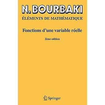 Fonctions DUne Variable Reelle  Theorie Elementaire by N Bourbaki