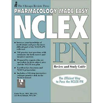 Chicago Review Press Pharmacology Made Easy for NCLEX-Pn Review and S