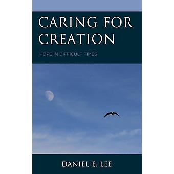 Caring for Creation by Lee & Daniel
