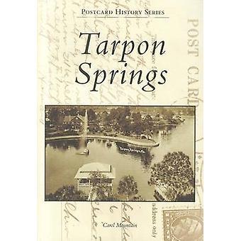 Tarpon Springs by Carol Mountain - 9780738591186 Book