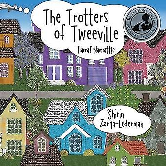 The Trotters of Tweeville Harraf Namrattle by ZarqaLederman & Shirin