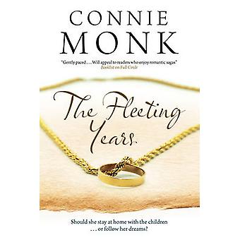 The Fleeting Years by Monk & Connie