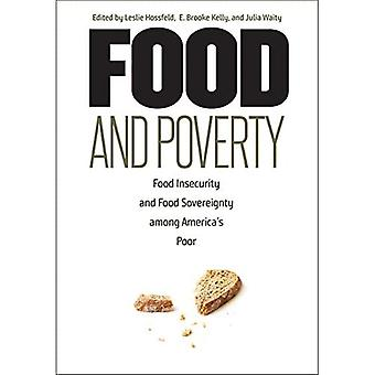 Food and Poverty: Food Insecurity and Food Sovereignty among America's Poor