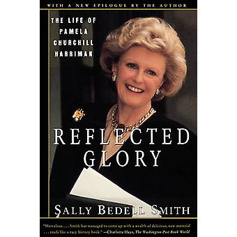 Reflected Glory by Smith & Sally Bedell