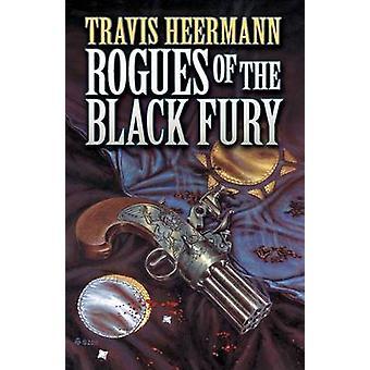 Rogues of the Black Fury by Heermann & Travis