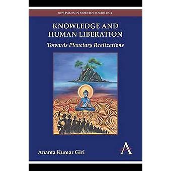 Conocimiento y Liberación Humana Hacia las Realizaciones Planetarias por Giri & Ananta Kumar