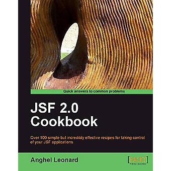 Jsf 2.0 Cookbook by Leonard & Anghel