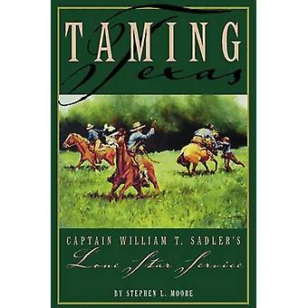 Taming TexasP by Moore & Stephen L.