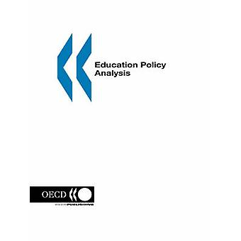 Education Policy Analysis 2003 Edition door oeso. Gepubliceerd door OESO Publishing