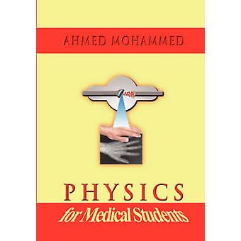 Physics for Medical Students by Mohammed & Ahmed M.