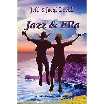 Jazz and Ella by Lovell & Jeff & Jacqi