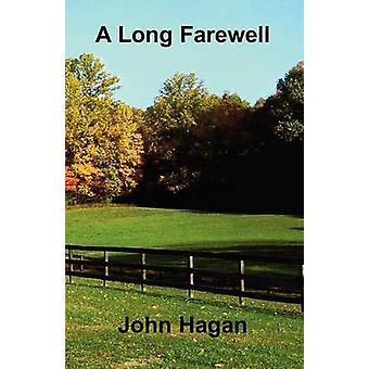 A Long Farewell by Hagan & John