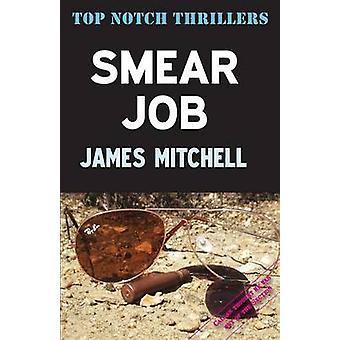 Smear Job by Mitchell & James