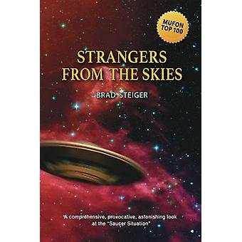 Strangers from the Skies by Steiger & Brad