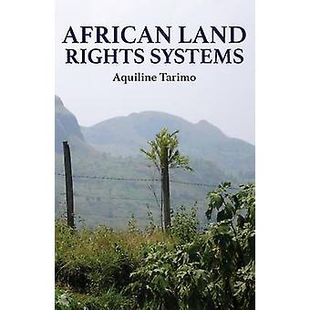 African Land Rights Systems von Tarimo & Aquiline