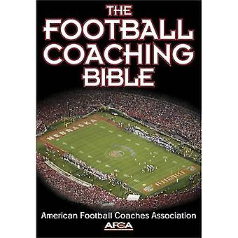 The Football Coaching Bibeln av American Football Coaches Association