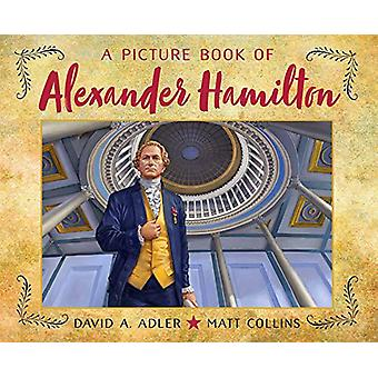 A Picture Book of Alexander Hamilton by DAVID A. ADLER - 978082343961