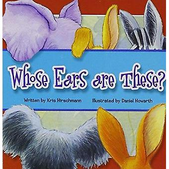 Whose Ears Are These? by Editor - 9781607457176 Book