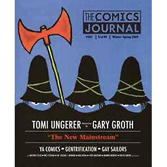 The Comics Journal #303 - The New Mainstream by Gary Groth - 978168396