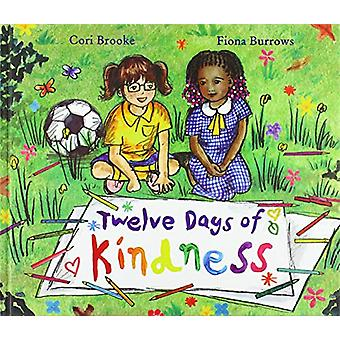 Twelve Days of Kindness by Cori Brooke - 9781912076338 Book