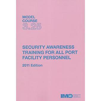Security awareness training by International Maritime Organization -