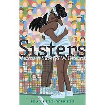 Sisters - Venus & Serena Williams by Jeanette Winter - 97815344312