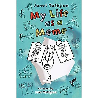 My Life as a Meme by Janet Tashjian - 9781250196576 Book