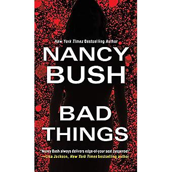 Bad Things by Bad Things - 9781420142938 Book