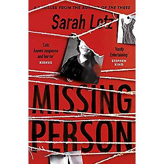 Missing Person - The unputdownable new thriller from the author of The
