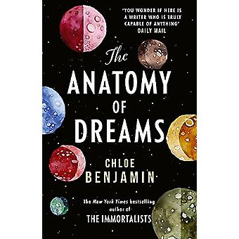 The Anatomy of Dreams - From the bestselling author of THE IMMORTALIST