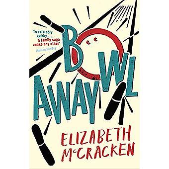 Bowlaway by Elizabeth McCracken - 9780099526940 Book