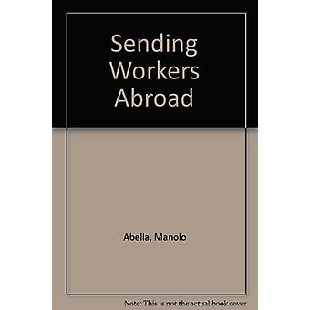Sending Workers Abroad by Manolo Abella - 9789221085256 Book