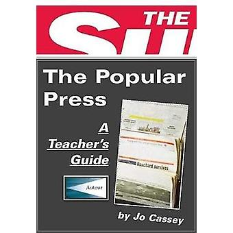 The Popular Press - Classroom Resources by Jo Cassey - 9781906733148 B