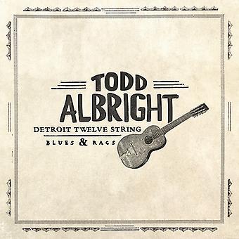Todd Albright - Detroit Twelve String Blues & Rags [Vinyl] USA import