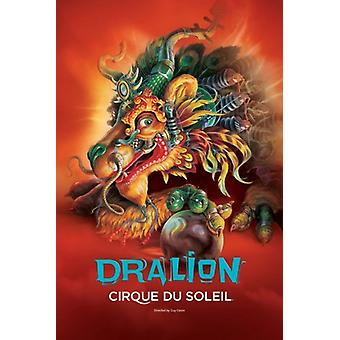 Cirque du Soleil - Dralion Movie Poster (11 x 17)