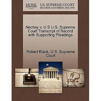 Nechay V. U S U.S. Supreme Court Transcript of Record with Supporting