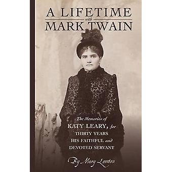A Lifetime with Mark Twain by Mary Lawton - 9781429093668 Book
