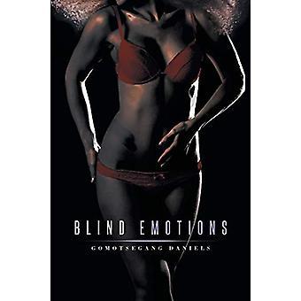 Blind Emotions by Gomotsegang Daniels - 9781482804348 Book