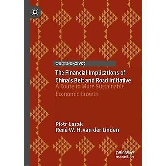 De ekonomiska konsekvenserna av China's Belt and Road Initiative - A Rou